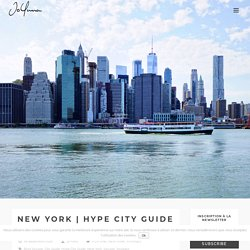 NEW YORK - HYPE CITY GUIDE 2018