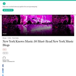New York Knows Music: 10 Must-Read New York Music Blogs