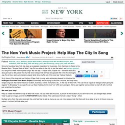 The New York Music Project: Help Map The City In Song