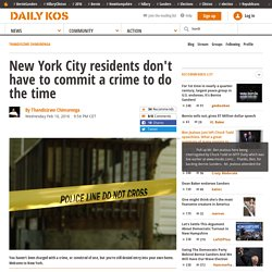 New York City residents don't have to commit a crime to do the time