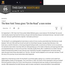 "The New York Times gives ""On the Road"" a rave review - Sep 05, 1957"