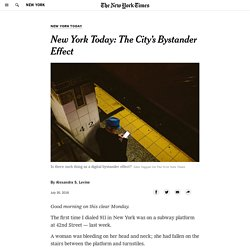 New York Today: The City's Bystander Effect