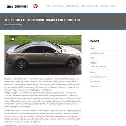 Yorkshire Chauffeur Company - Leeds Chauffeur