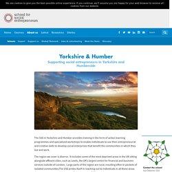 Yorkshire & Humber The School for Social Entrepreneurs