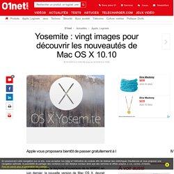 Yosemite : vingt images pour découvrir les nouveautés de Mac OS X 10.10