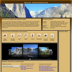 Yosemite National Park - Votre guide en français sur le parc national Yosemite en Californie