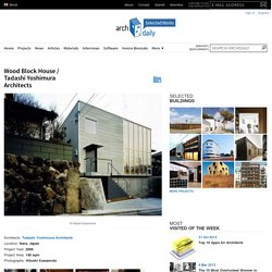 Wood Block House / Tadashi Yoshimura Architects