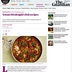 Yotam Ottolenghi's fish recipes