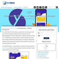 Yotta Savings App Review: Gamifying Savings?