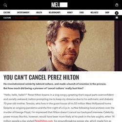 You Can't Cancel Perez Hilton