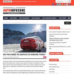 Do You Need To Switch To Winter Tyres?