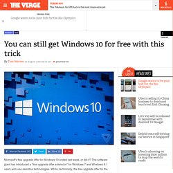 You can still get Windows 10 for free with this trick