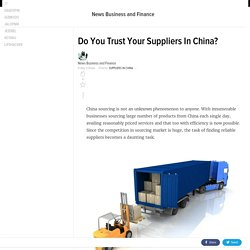 Do You Trust Your Suppliers In China?