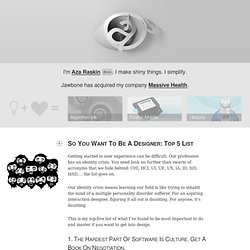 So You Want To Be A Designer: Top 5 List