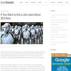 If You Want to Get a Job Learn About SEO Bots
