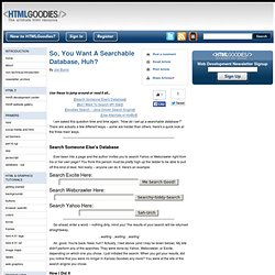 So, You Want A Searchable Database, Huh? - www.htmlgoodies.com