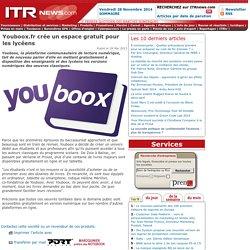 Youboox.fr crée un espace gratuit pour les lycéens