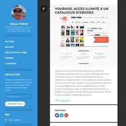 Youboox, accès illimité à un catalogue d'ebooks – Veille Perso