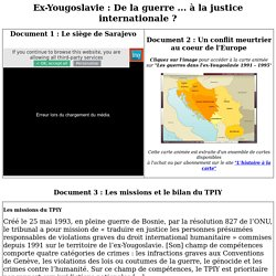 Ex-Yougoslavie : De la guerre ... à la justice internationale