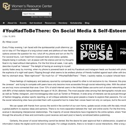 #YouHadToBeThere: On Social Media & Self-Esteem