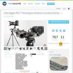 Ultralight PET Timelapse Motion Control Dolly