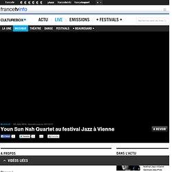 Youn Sun Nah Quartet au festival Jazz à Vienne