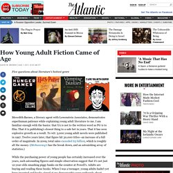 How Young Adult Fiction Came of Age
