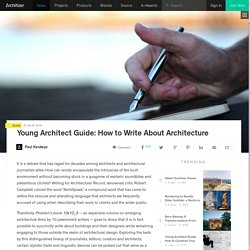 Young Architect Guide: How to Write About Architecture