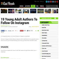 19 Young Adult Authors To Follow On Instagram