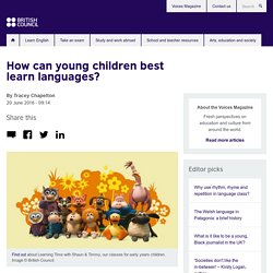 How can young children best learn languages?
