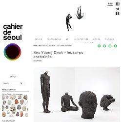 Seo Young Deok - les corps enchaînés
