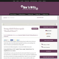 """Young Adult Fiction equals """"Dumbed Down""""?"""