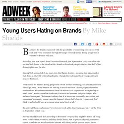 Young Users Hating on Brands