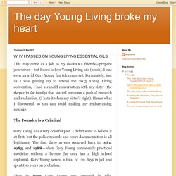 The day Young Living broke my heart