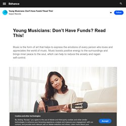 Young Musicians: Don't Have Funds? Read This! on Behance