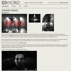 Young Souls - Exclusive Film - 125 MAGAZINE