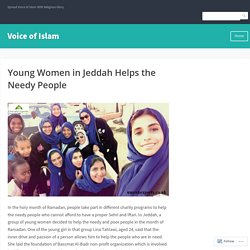 Young Women in Jeddah Helps the Needy People – Voice of Islam