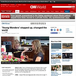 'Young Wonders' stepped up, changed the world