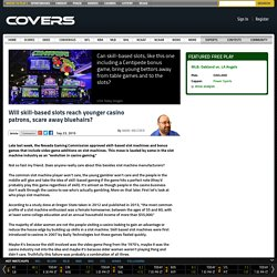 Will skill-based slots reach younger casino patrons, scare away bluehairs? - 09-23-2015
