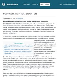 YOUNGER, TIGHTER, BRIGHTER