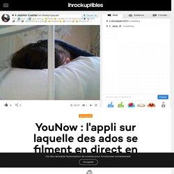 YouNow : l'appli sur laquelle des ados se filment en direct en train de dormir