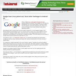 Google loses Linux patent suit, faces challenges to Android OS | TechJournal South