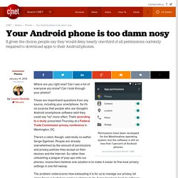 Your Android phone is too damn nosy