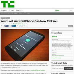 Your Lost Android Phone Can Now Call You