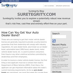 How Can You Get Your Auto Dealer Bond? - Suretegrity