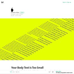 Your Body Text Is Too Small – Medium