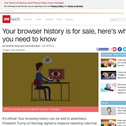 Your browser history is for sale, here's what you need to know - Apr. 5, 2017