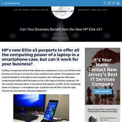 Can Your Business Benefit from the New HP Elite x3?