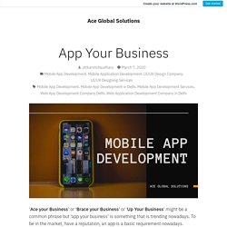 App Your Business – Ace Global Solutions