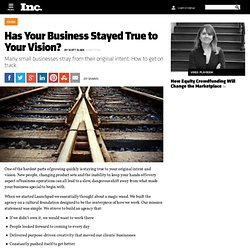 Has Your Business Stayed True to Your Vision?